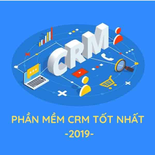 Phần mềm crm tốt nhất 2019